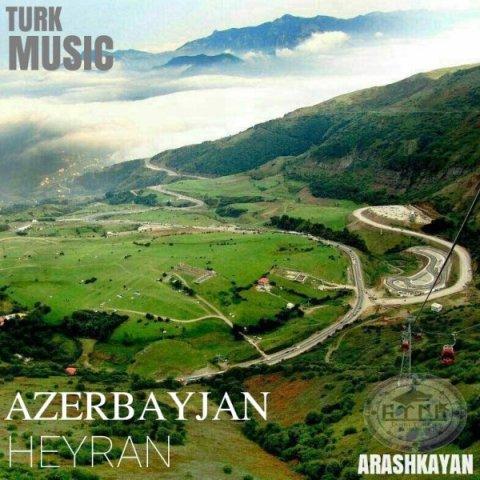 دانلود آهنگ آرش کایان آذربایجان