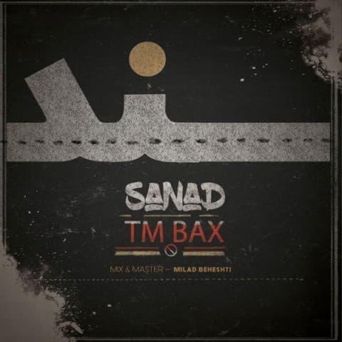 دانلود آهنگ جدید تی ام بکس به نام سند Download New Music Tm Bax Called Sanad دانلود آهنگ تی ام بکس به نام سند با کیفیت بالا