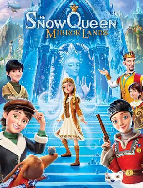 دانلود انیمیشن ملکه برفی ۴ (سرزمین آینه ها)