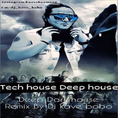 دانلود پادکست دی جی کاوه بو بو به نام Deep Dark House Music