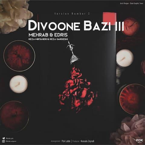 Mehrab - Divooneh Bazi 3