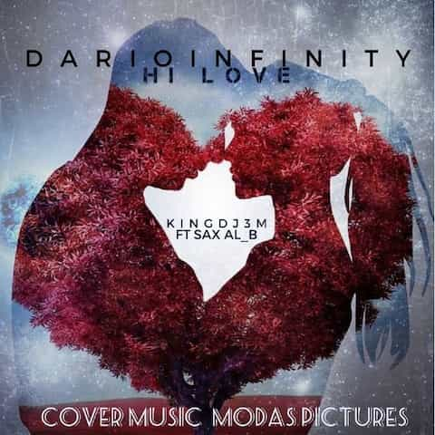 Darioinfinity - Hi Love