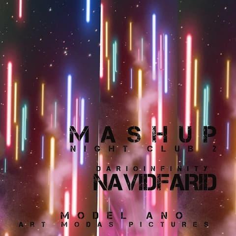 Darioinfinity-&-King-Dj3M-Ft-Navid-Farid-Mashup-Night-Club-2
