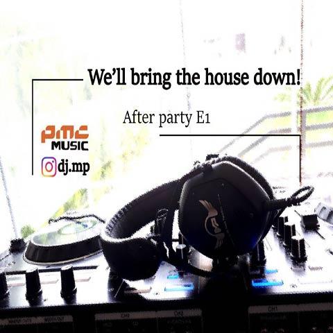 دانلود ریمیکس دی جی ام پی After Party E1