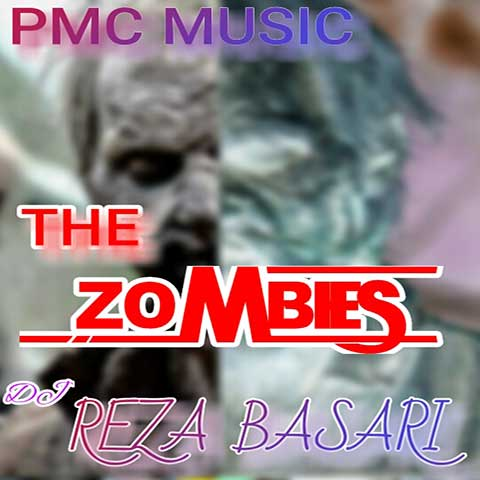 دانلود آهنگ بی کلام رضا بصاری به نام The Zombies